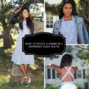 How to style a dress in 3 different easy  ways